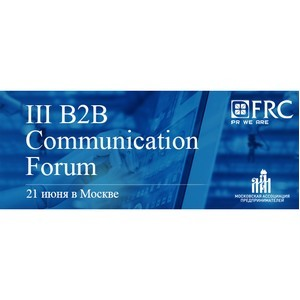 III B2B Communication Forum